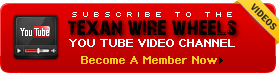 Texan Wire Wheels YouTube Channel